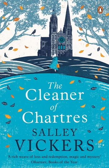 The Cleaner of Chartres ebook by Salley Vickers