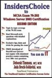 Insiderschoice to McSa Exam 70-292 Windows Server 2003 Certification: Managing and Maintaining a Microsoft Windows Server 2003 Environment for an McSa ebook by Timmons, Deborah