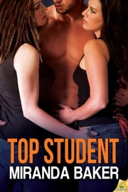Top Student ebook by Miranda Baker