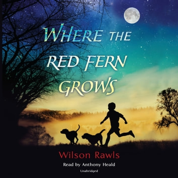 the red grows where audiobook fern
