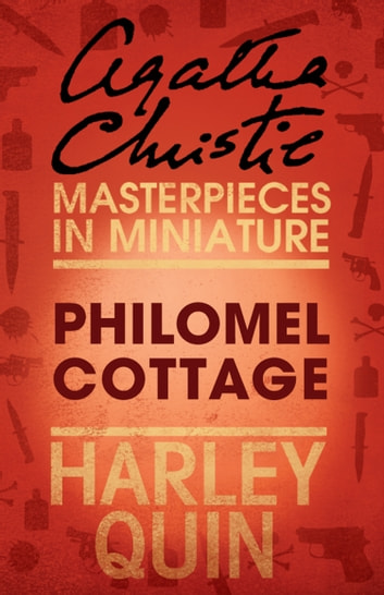 Philomel Cottage: An Agatha Christie Short Story ebook by Agatha Christie