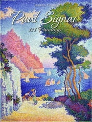 Paul Signac: 111 Paintings ebook by Jessica Findley