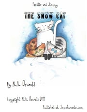 A Freddie and Jimmy Story: The Snow Cat - Picture Book ebook by N.A. Oswald