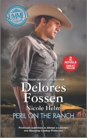 Peril on the Ranch ebook by Nicole Helm, Delores Fossen