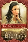 Rose Legacy, The (Diamond of the Rockies Book #1)