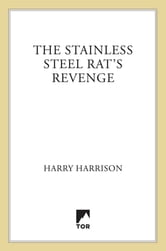 The Stainless Steel Rat's Revenge ebook by Harry Harrison