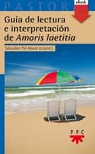 Guía de lectura e interpretación de Amor (eBook-ePub) ebook by Varios Autores
