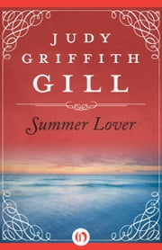 Summer Lover ebook by Judy Griffith Gill