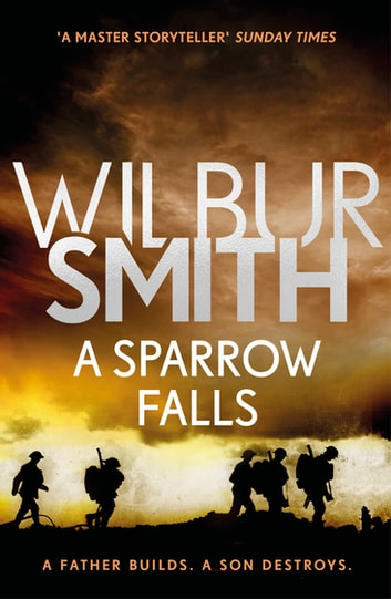 A Sparrow Falls - The Courtney Series 3 ebook by Wilbur Smith