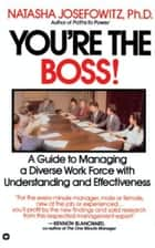 You're the Boss ebook by Natasha Josefowitz