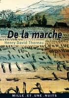 De la marche ebook by Henry David Thoreau