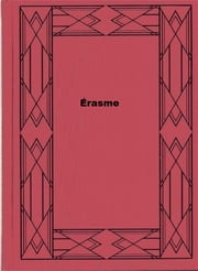 Érasme ebook by Stefan Zweig