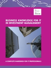 Business Knowledge for IT in Investment Management ebook by