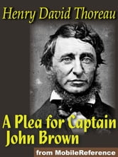 A Plea For Captain John Brown (Mobi Classics) ebook by Henry David Thoreau