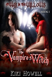 The Vampire's Witch ebook by Kiki Howell