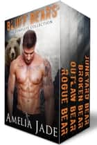 Bluff Bears - The Complete Collection ebook by Amelia Jade