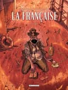La Française T02 - Albert ebook by Carlos Trillo, Pablo Tunica