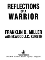 Reflections of a Warrior - Six Years as a Green Beret in Vietnam ebook by Elwood J.C. Kureth