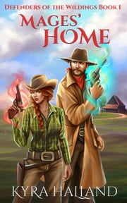 Mages' Home ebook by Kyra Halland