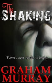 The Shaking ebook by Graham Murray