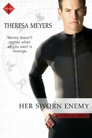 Her Sworn Enemy ebook by Theresa Meyers