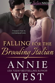 Falling for the Brooding Italian ebook by Annie West