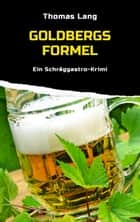 Goldbergs Formel - Ein Schräggastro-Krimi ebook by Thomas Lang