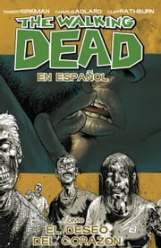 The Walking Dead Vol. 4 Spanish Edition ebook by Robert Kirkman,Charlie Adlard,Cliff Rathburn,Tony Moore