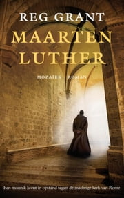 Maarten Luther ebook by Reg Grant