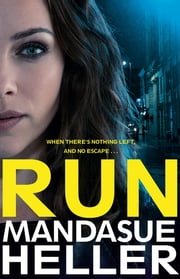 Run ebook by Mandasue Heller