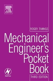 Mechanical Engineer's Pocket Book ebook by Roger Timings