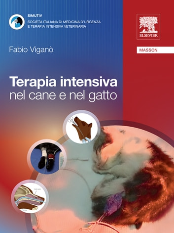 Terapia intensiva nel cane e nel gatto ebook by Fabio  Viganò