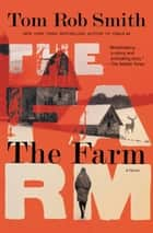 The Farm ebook by Tom Rob Smith
