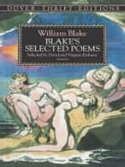 Blake's Selected Poems ebook by William Blake