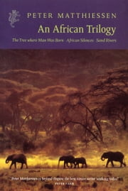 An African Trilogy ebook by Peter Matthiessen