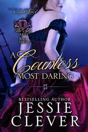 A Countess Most Daring ebook by Jessie Clever