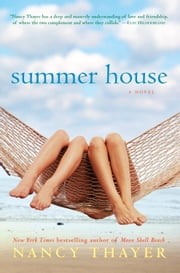 Summer House - A Novel ebook by Nancy Thayer