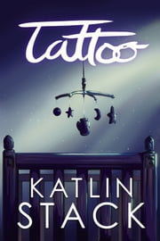 Tattoo ebook by Katlin Stack