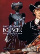 Bouncer ebook by Francois Boucq, Alejandro Jodorowsky