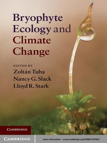 Bryophyte Ecology and Climate Change ebook by