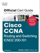 Cisco CCNA Routing and Switching ICND2 200-101 Official Cert Guide ebook by Wendell Odom