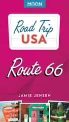 Road Trip USA Route 66 ebook by Jamie Jensen