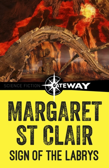 Sign of the Labrys ebook by Margaret St Clair