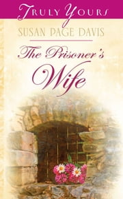 The Prisoner's Wife ebook by Susan Page Davis