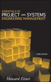Essentials of Project and Systems Engineering Management ebook by Howard Eisner