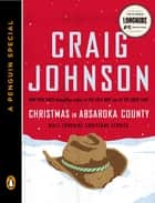 Christmas in Absaroka County ebook by Craig Johnson