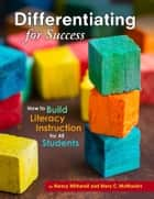 Differentiating for Success ebook by Nancy Witherell