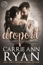 Dropout ebook by Carrie Ann Ryan