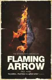 Flaming Arrow ebook by Paul Kane