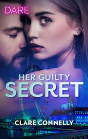 Her Guilty Secret ebook by Clare Connelly